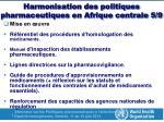 harmonisation des politiques pharmaceutiques en afrique centrale 5 9
