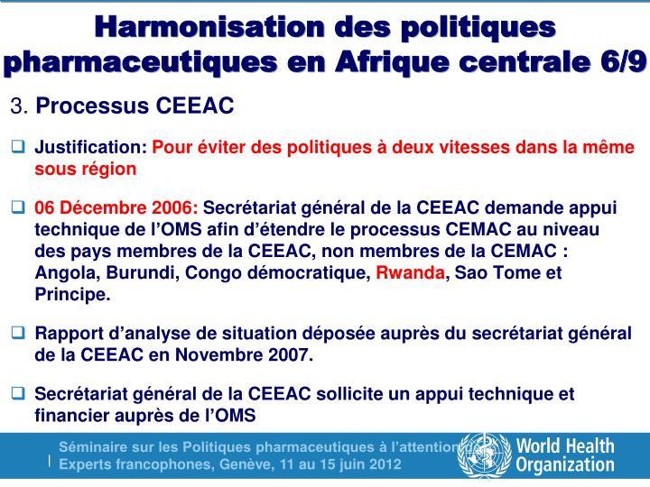Harmonisation des politiques pharmaceutiques en Afrique centrale 6/9