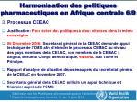harmonisation des politiques pharmaceutiques en afrique centrale 6 9