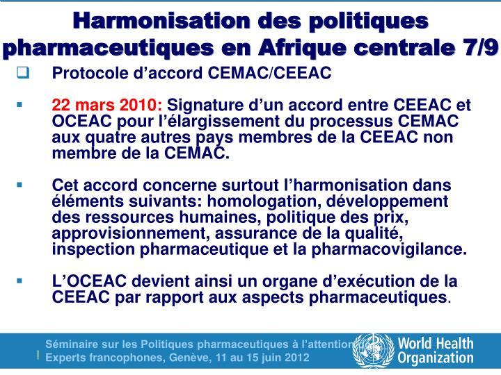 Harmonisation des politiques pharmaceutiques en Afrique centrale 7/9