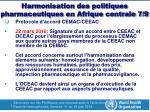 harmonisation des politiques pharmaceutiques en afrique centrale 7 9