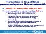 harmonisation des politiques pharmaceutiques en afrique centrale 8 9