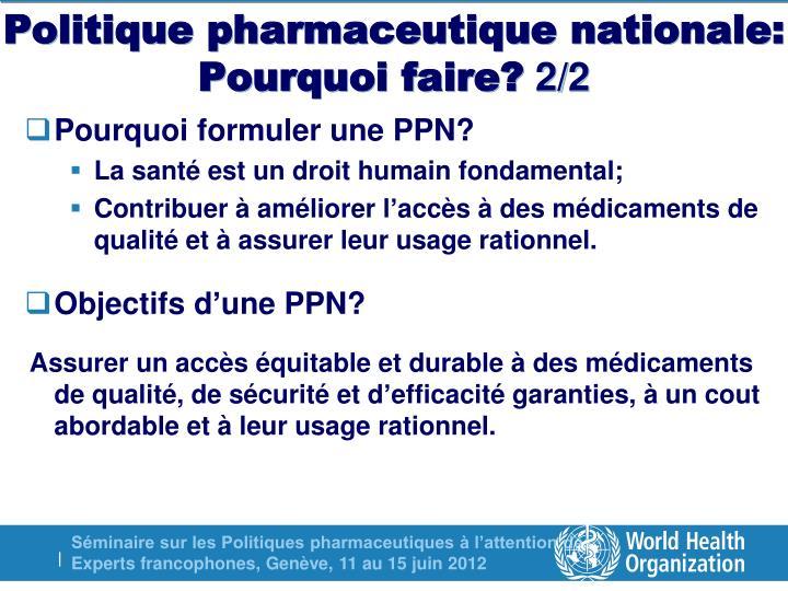 Politique pharmaceutique nationale: Pourquoi faire?