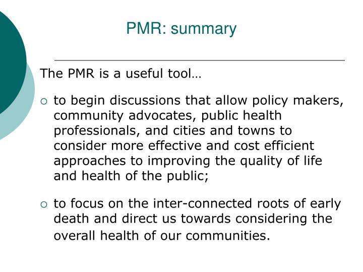 PMR: summary