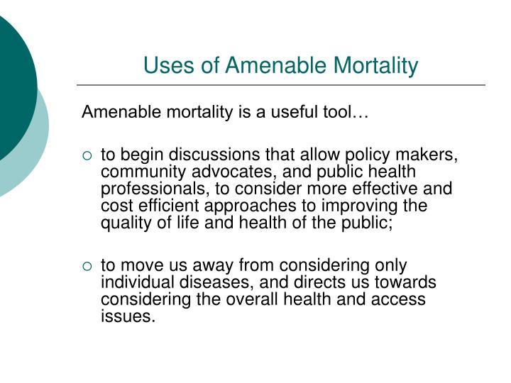 Uses of Amenable Mortality