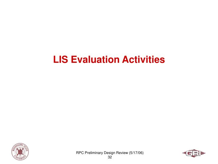 LIS Evaluation Activities