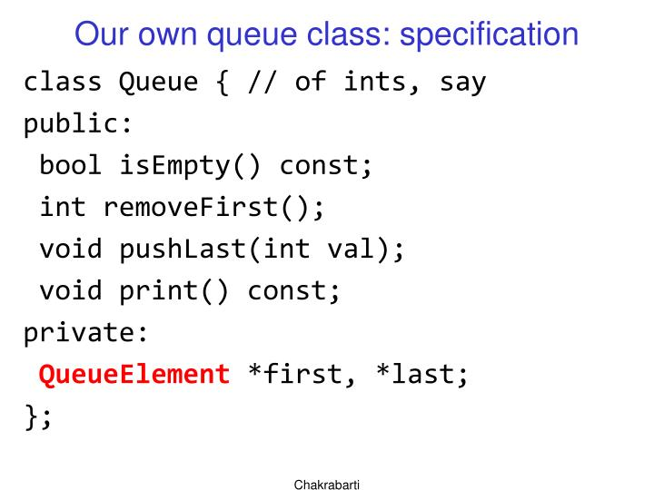 Our own queue class: specification