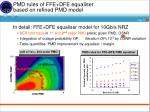 pmd rules of ffe dfe equaliser based on refined pmd model