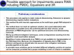 possible approach for impairments aware rwa including pmdc equalisers and 3r1