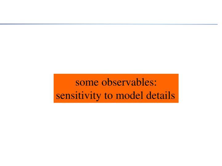 some observables: