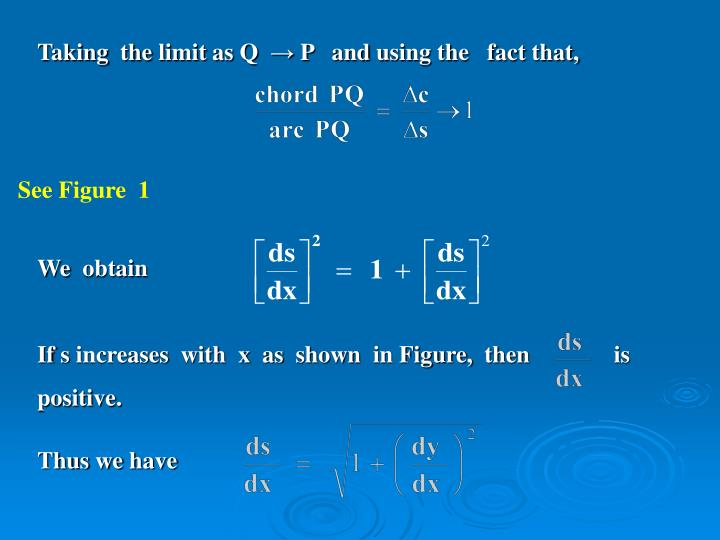 Taking  the limit as Q  → P   and using the   fact that,