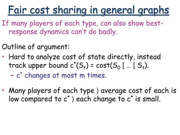 Fair cost sharing in general graphs
