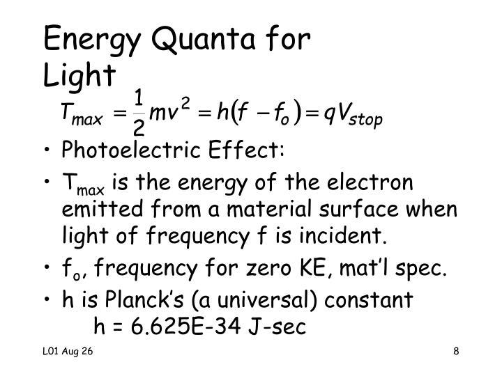 Energy Quanta for