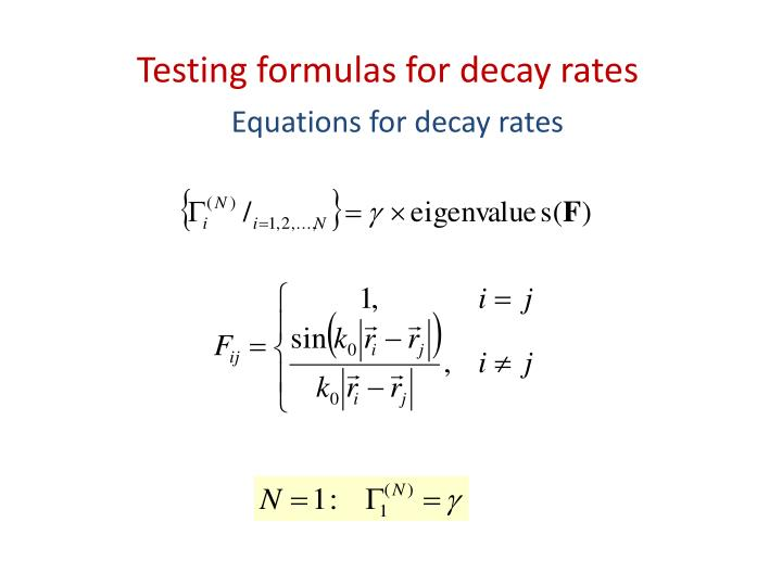 Testing formulas for decay rates