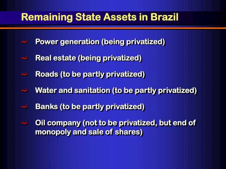 Remaining State Assets in Brazil