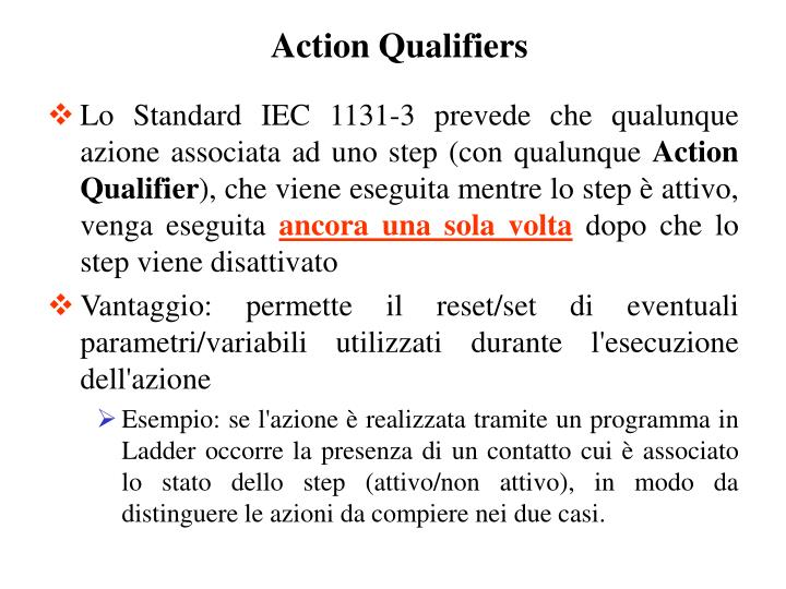 Action Qualifiers
