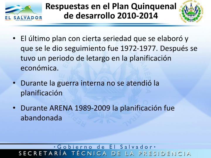 Respuestas en el Plan Quinquenal de desarrollo 2010-2014