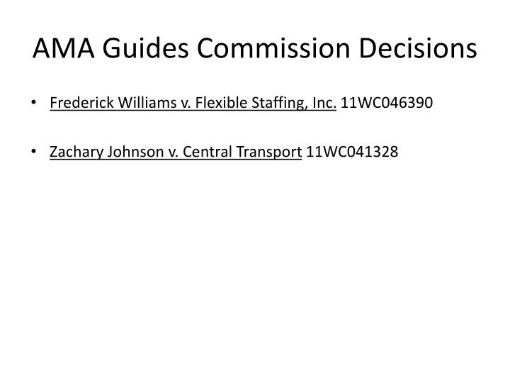 AMA Guides Commission Decisions
