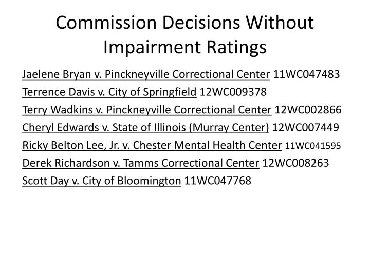 Commission Decisions Without Impairment Ratings