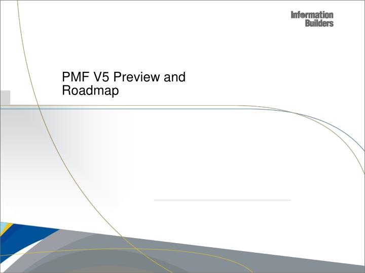 PMF V5 Preview and