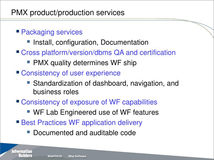 PMX product/production services