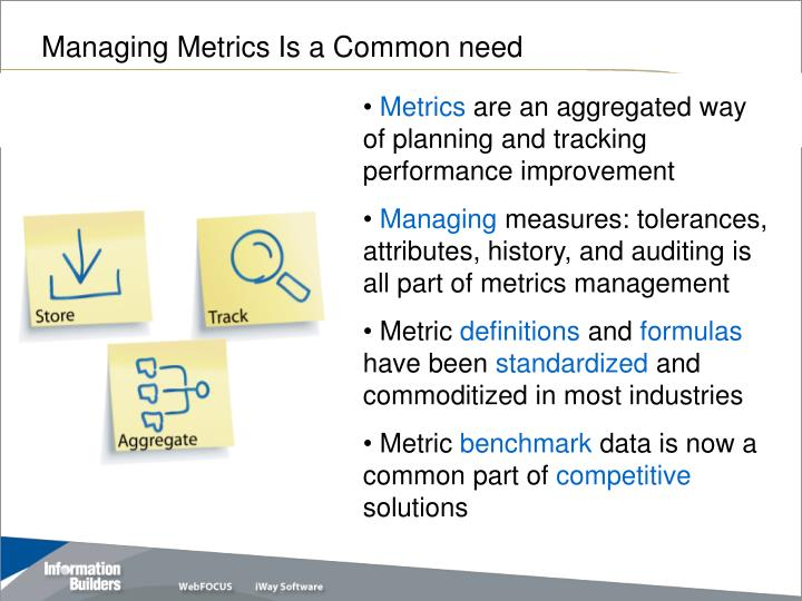 Managing Metrics Is a Common need