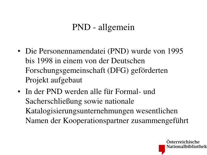 PND - allgemein