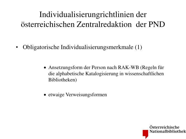 Individualisierungrichtlinien der österreichischen Zentralredaktion  der PND