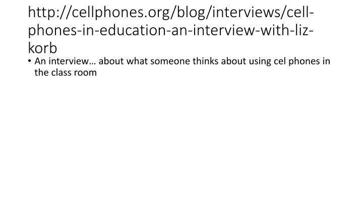 Http cellphones org blog interviews cell phones in education an interview with liz korb