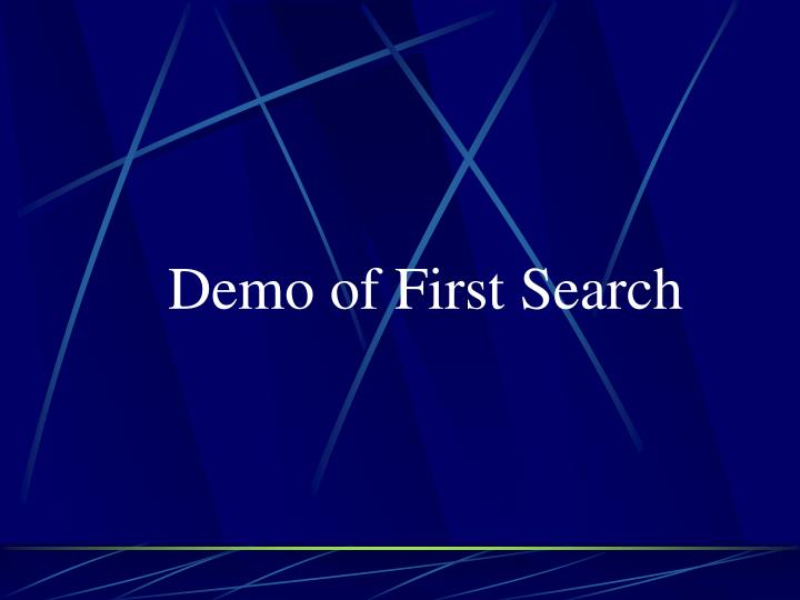 Demo of First Search