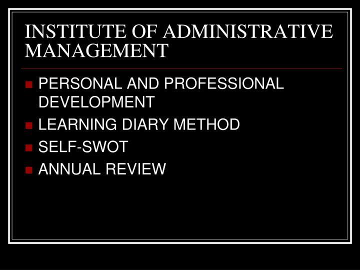 INSTITUTE OF ADMINISTRATIVE MANAGEMENT