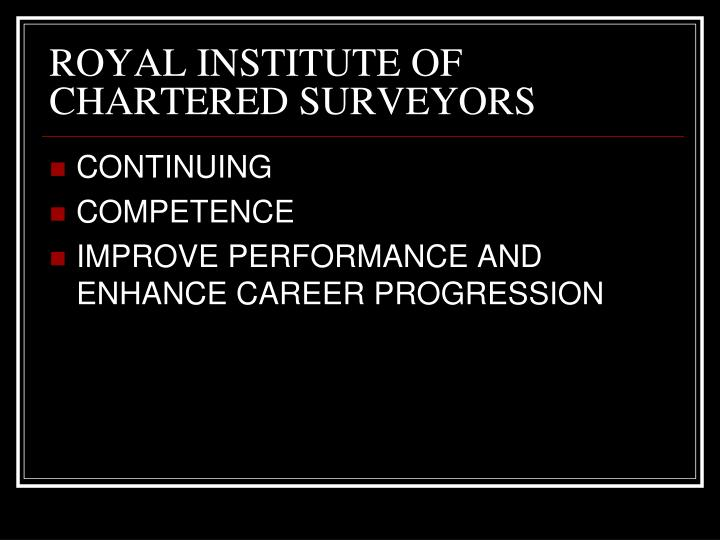 ROYAL INSTITUTE OF CHARTERED SURVEYORS