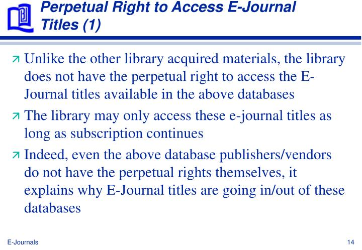 Perpetual Right to Access E-Journal Titles (1)