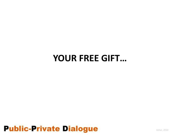 Your Free gift…