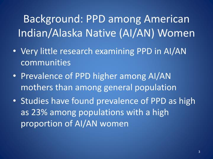 Background ppd among american indian alaska native ai an women
