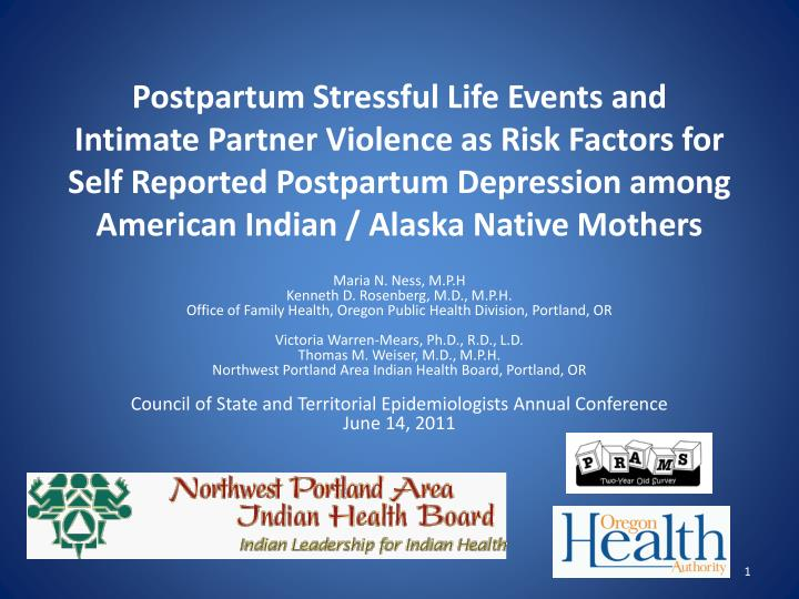 Postpartum Stressful Life Events and Intimate Partner Violence as Risk Factors for Self Reported Pos...