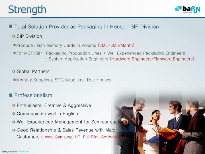 Total Solution Provider as Packaging in House : SIP Division