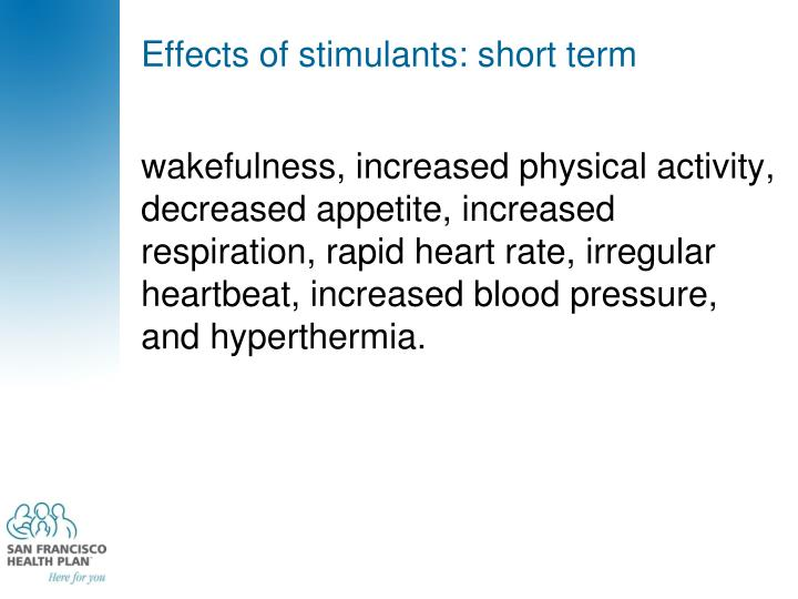 Effects of stimulants: short term