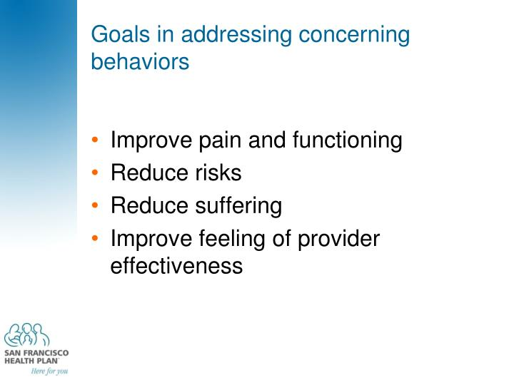 Goals in addressing concerning behaviors