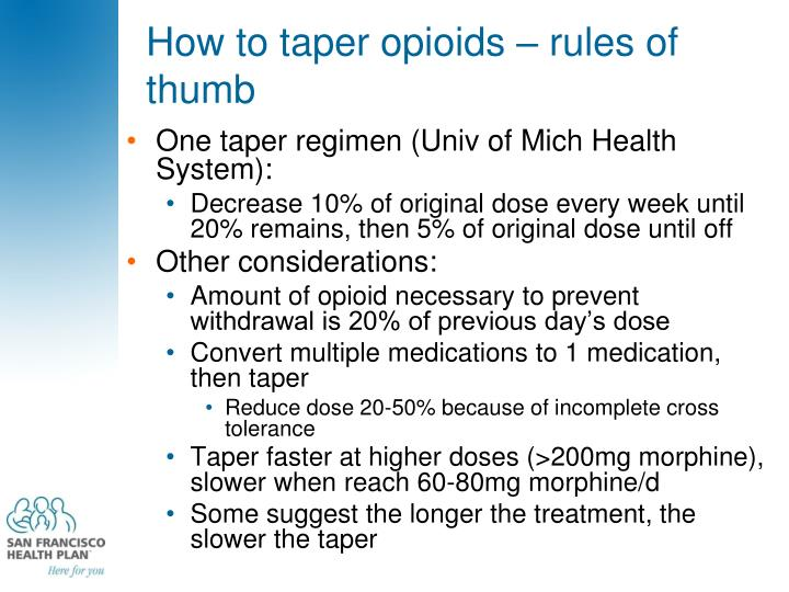 How to taper opioids – rules of thumb