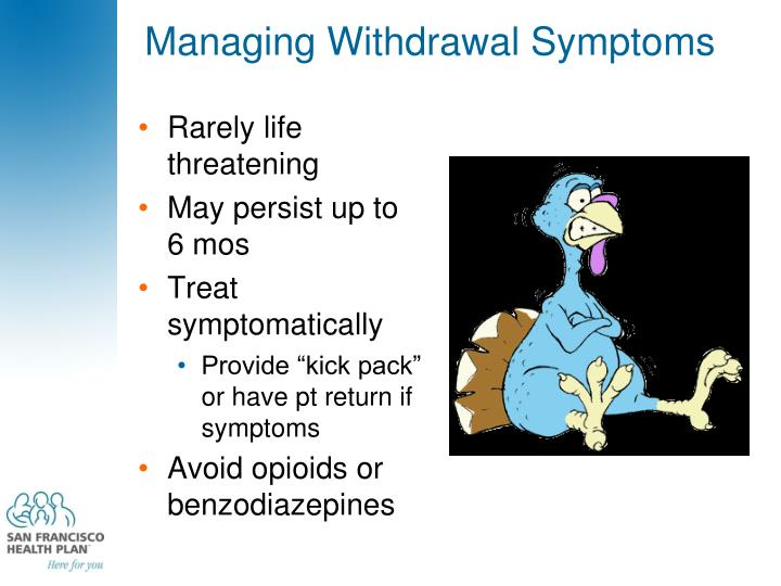 Managing Withdrawal Symptoms