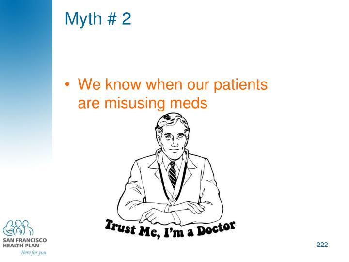 Myth # 2