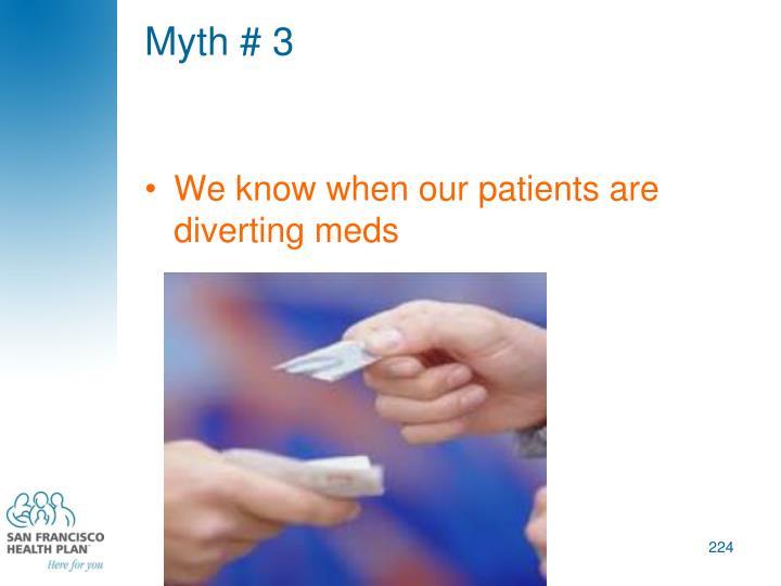 Myth # 3