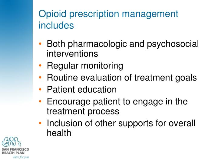 Opioid prescription management includes