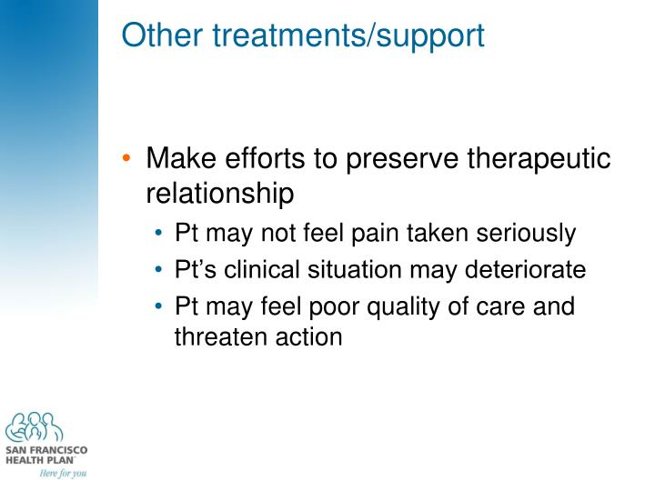 Other treatments/support