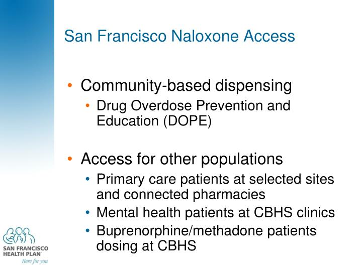 San Francisco Naloxone Access