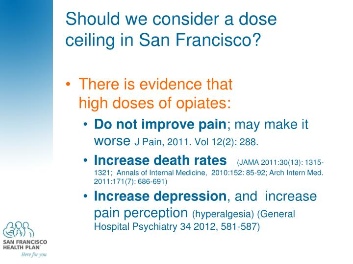 Should we consider a dose ceiling in San Francisco?