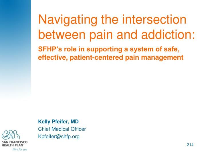 Navigating the intersection between pain and addiction: