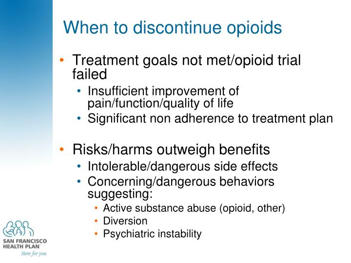 When to discontinue opioids