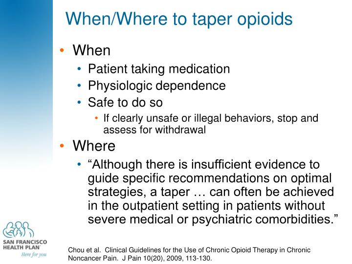 When/Where to taper opioids